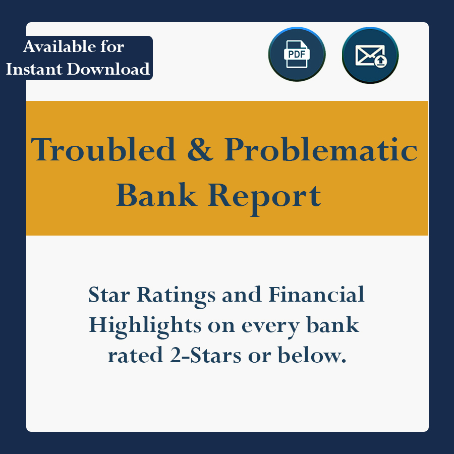 Star Ratings and Financial Highlights on every U.S. banks rated 2-Stars or below.