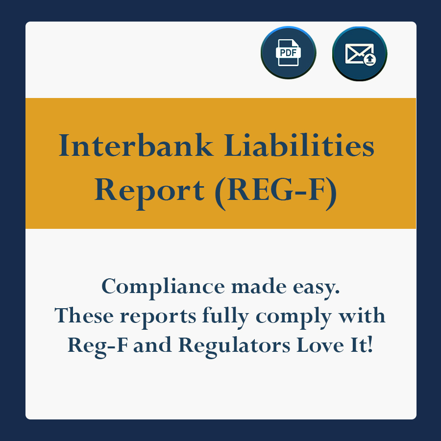 Compliance made easy. These reports fully comply with Reg-F and Regulators Love It!
