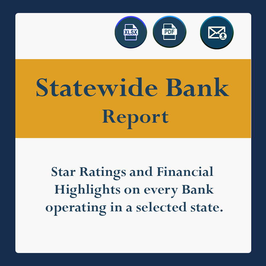 Star Ratings and Financial Highlights on every bank operating in a selected state.
