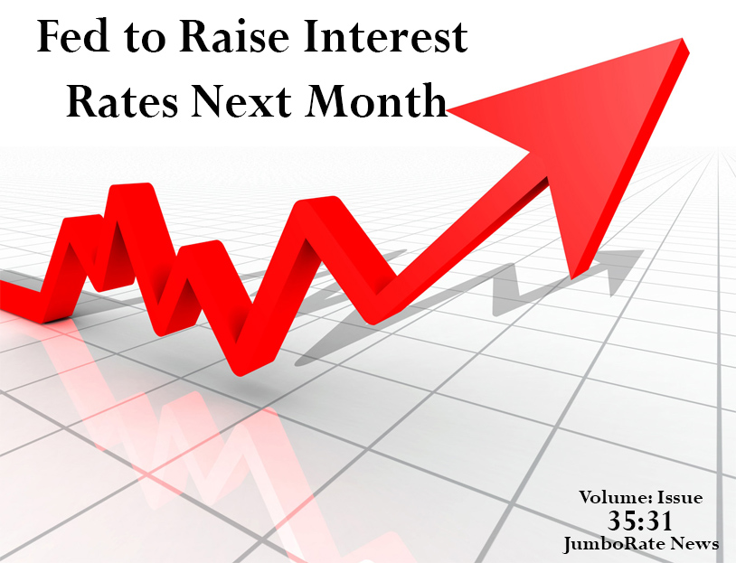 Fed to Raise Interest Rates Next Month