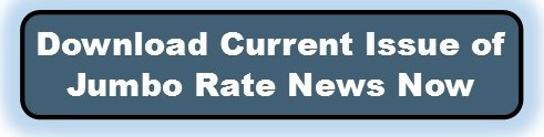 Click to order the current issue of Jumbo Rate News