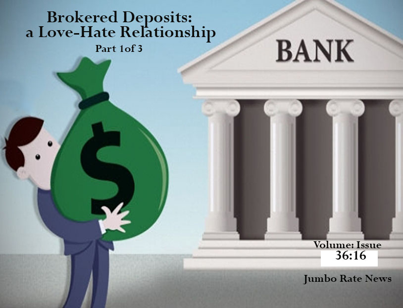Brokered Deposits a Love Hate Relationship features a man carrying a very large money bag into a bank building